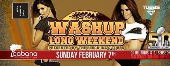 Wash Up Superbowl Sunday Long Weekend