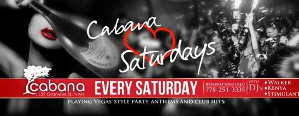 Cabana Loves Saturday!
