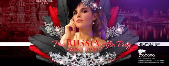 Miss Russia Vancouver After Party