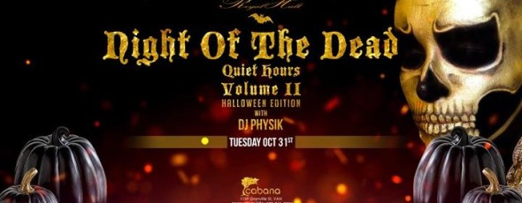 Quiet Hours Volume II Night of the Dead 90% sold out