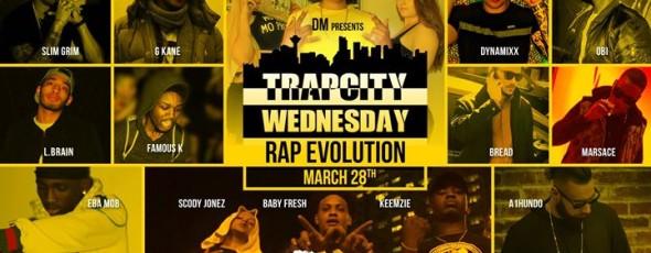 "TrapCity Wednesday "" Rap Evolution """