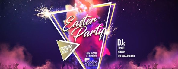 Easter Party [19+ ONLY]